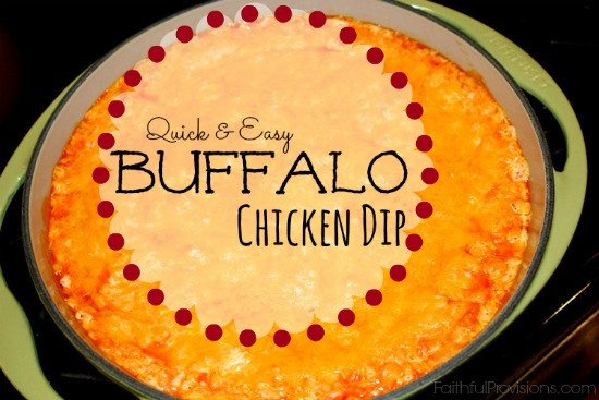 Buffalo Chicken Dip | Faithful Provisions