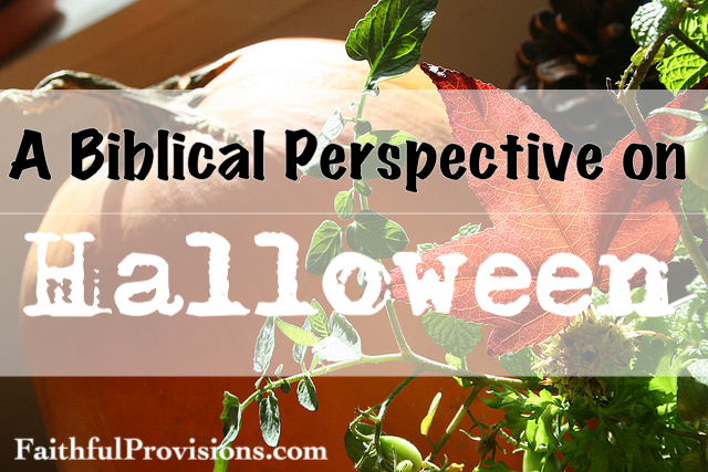 A Biblical Perspective on Halloween