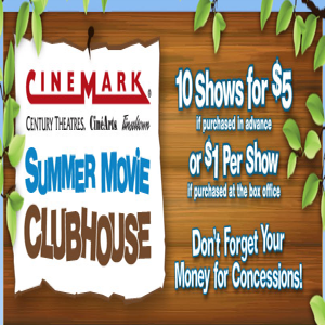 $1-Cinemark-Movies-with-Summer-Movie-Clubhouse