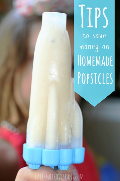 Tips to Save Money on Homemade Popsicles