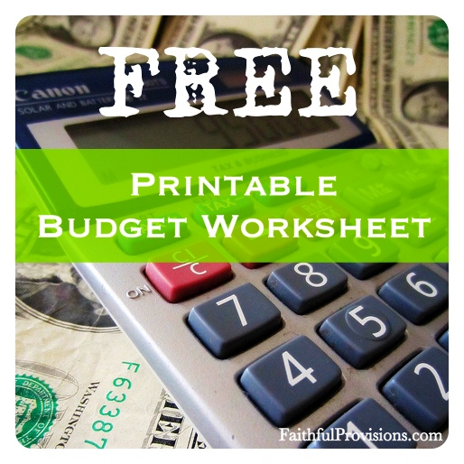 Free Printable Budget Worksheet Download from FaithfulProvisions.com
