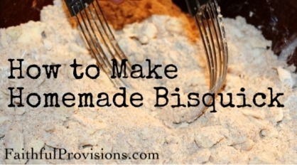 How to Make Homemade Bisquick