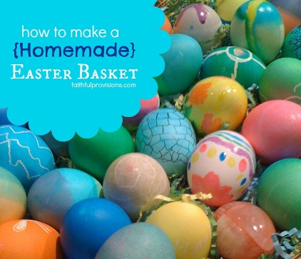 How to Make a Homemade Easter Basket