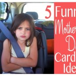 Five Funny Mother's Day Cards Ideas