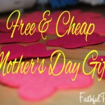 Cheap Mother's Day Gift Ideas