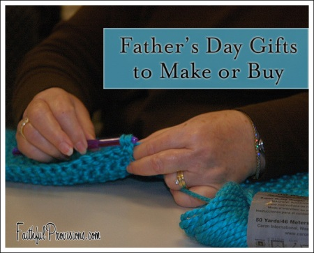 Father's Day Gifts to Make or to Buy