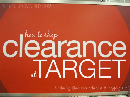 How to Shop for Target Clearance | FaithfulProvisions.com