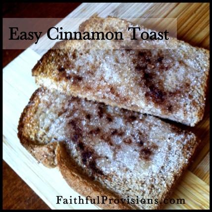 Easy Cinnamon Toast