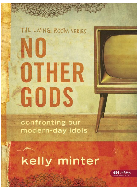 No Other Gods Bible Study