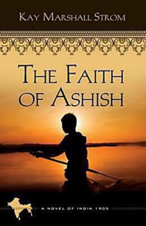 Free ebook Download: The Faith of Ashish