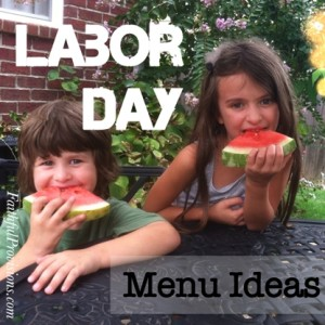 Labor Day Weekend: Meal Plans and Favorite Recipes