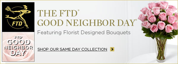 Good Neighbor Day at FTD