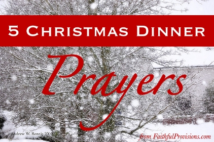 Christmas Dinner Prayer