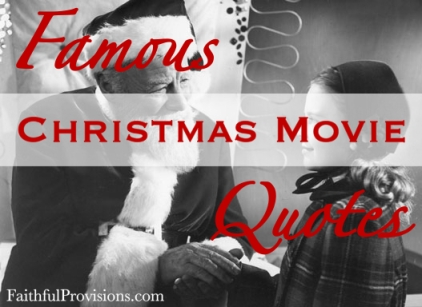 Famous Christmas Quotes from Movies - Faithful Provisions