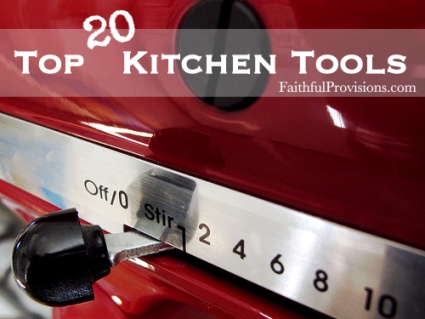 My 20 Favorite Kitchen Tools
