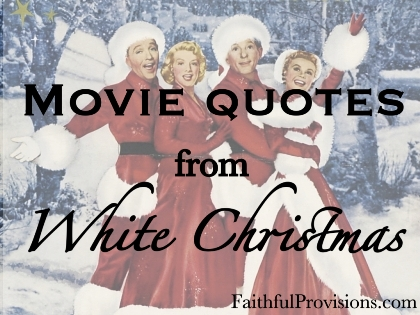 White Christmas Movie Quotes