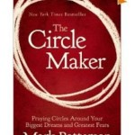 "Why I Highly Recommend ""The Circle Maker"" by Mark Batterson"