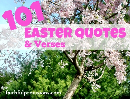 101 Quotes About Easter