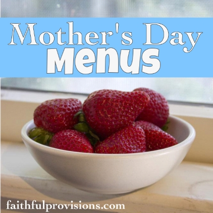 Mother's Day Menus