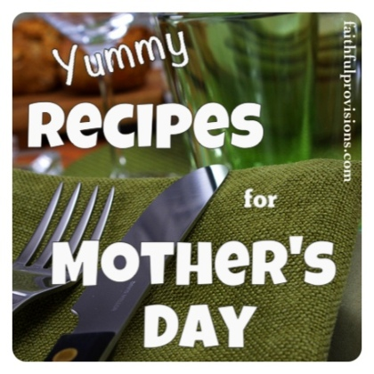 Recipes for Mother's Day