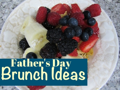 Father's Day Brunch Ideas