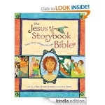 Amazon.com: The Jesus Storybook Bible for Kindle Only $2.99