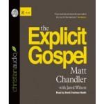 FREE Audiobook Download: The Explicit Gospel by Matt Chandler