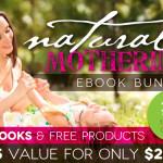 Natural Mothering eBook Bundle: 35 Books Only $29.97 ($525 Value!)
