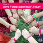 How to Give Your Birthday Away