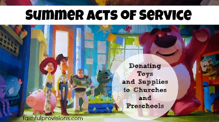 Summer Acts of Service Donating to Churches Preschools