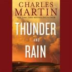 Free Audiobook Download: 'Thunder & Rain' by Charles Martin