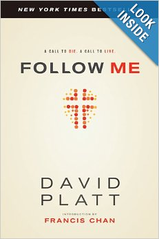 Follow Me by David Platt