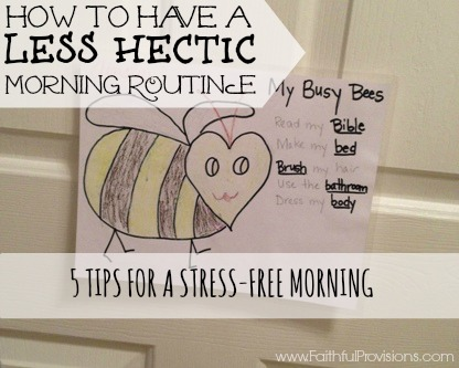 5 Tips for a Stress-Free Morning | Faithful Provisions