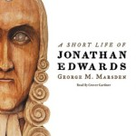 FREE Audiobook Download: A Short Life of Jonathan Edwards
