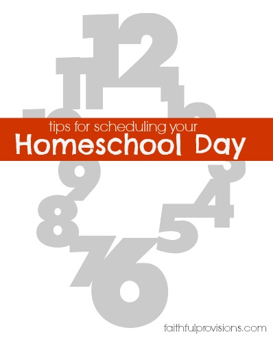 Scheduling Your Homeschool Day