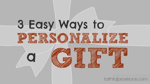 3 Ways to Personalize a Gift