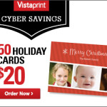 Vistaprint Cyber Monday Deal: Get 50 Holiday Cards Only $.40 Each!