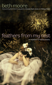 beth-moore-feathers-from-my-nest