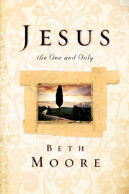 beth-moore-jesus-the-one-and-only
