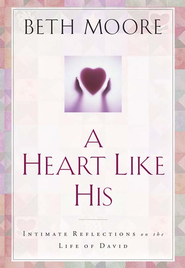 beth-moore-a-heart-like-his