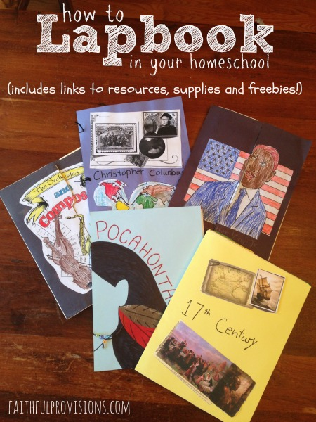 How to Make Lapbooks (includes links for supplies, freebies and links) - FaithfulProvisions.com