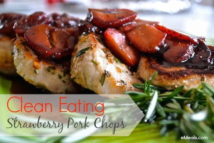 Clean Eating Strawberry Pork Chops - FaithfulProvisions.com