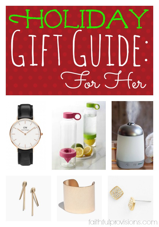 Holiday Gift Guide: For Her | Faithful Provisions