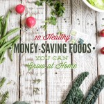 10 Money-Saving Foods You Can Grow at Home