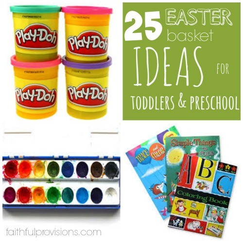 Easter basket ideas for toddlers preschoolers faithful provisions 25 easter basket ideas for toddlers negle Choice Image