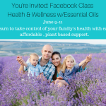 Facebook Essential Oils Class June 9 – 11, 2015