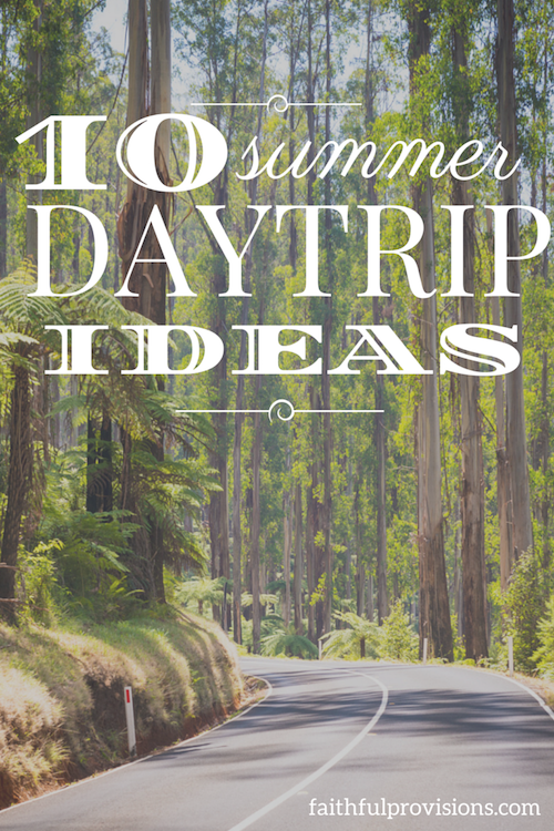Summer Daytrip Ideas