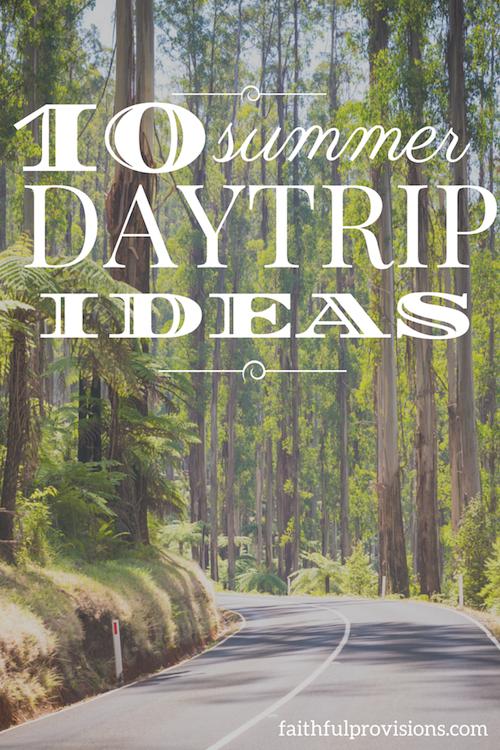 Summer Daytrip Ideas