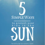 5 Easy Ways to Protect Your Kids from the Sun
