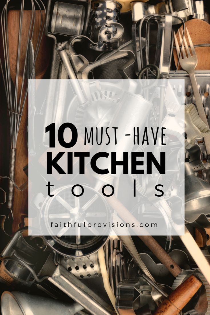 10 Must -Have Kitchen Tools (1)